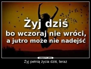 zyj_pelnia_zycia_dzis_teraz_2014-12-03_02-57-07